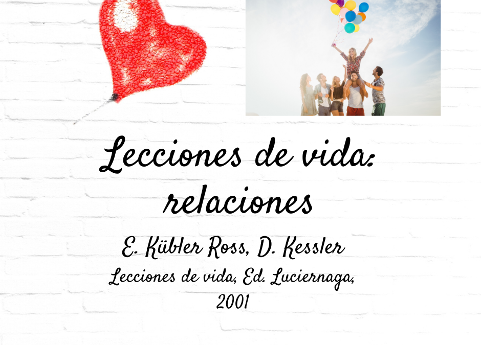 Lecciones de vida: relaciones